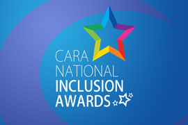 CARA National Inclusion Awards - APPLICATION DEADLINE JUNE 17TH