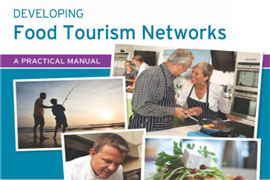 Developing Food Tourism Networks - A Practical Manual