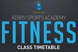 Kerry Sports Academy announces timetable of new fitness classes.