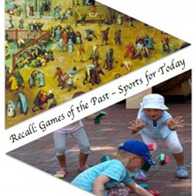 Recall: Games of the Past ¿ Sports for Today